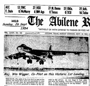Maj Wm Wigger, Co-Pilot on the FIRST B-47 to land at Abilene.  1954