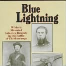 Blue Lightning - Wilder's Mounted Infantry Brigade in the Battle of Chickamauga by Richard A. Baumgartner.gif