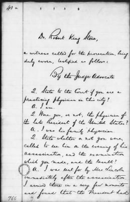 Testimony of Dr Robert King Stone, family physician to the Lincolns, who examined the president soon after he was shot (6 pages)